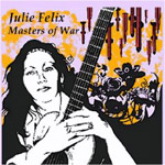 Julie Felix Masters Of War